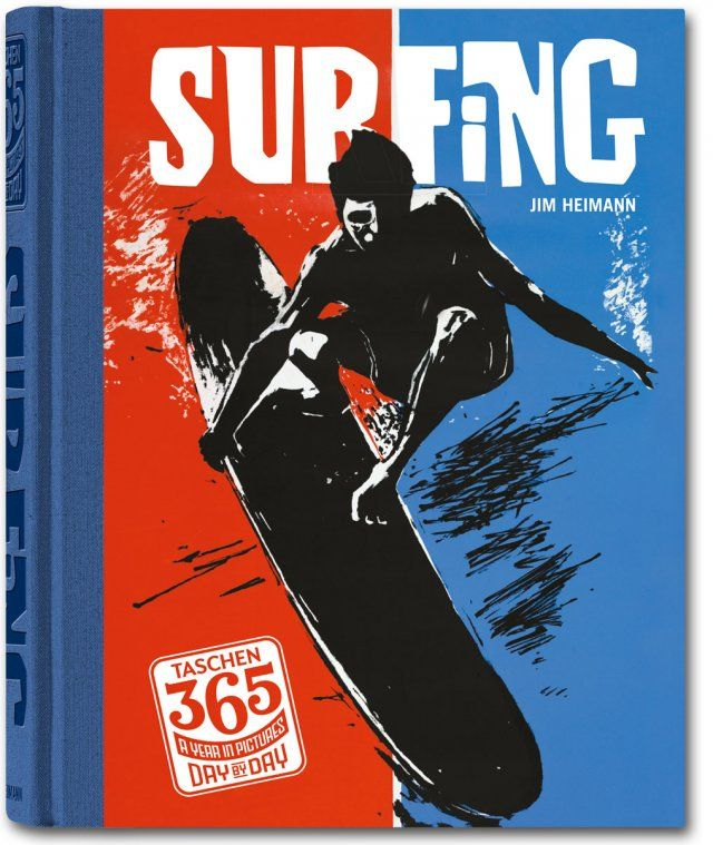 Taschen 365 Day By Day Surfing Not Available Taschen Books Surfing Books Vintage Surf Surfing