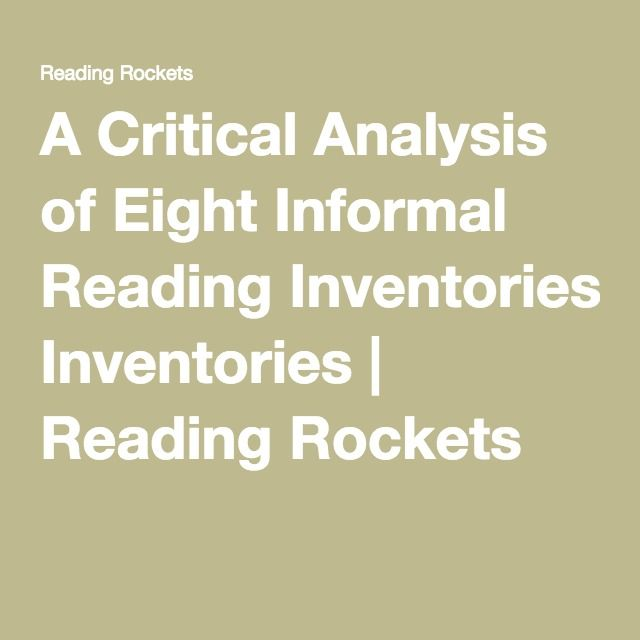 A Critical Analysis of Eight Informal Reading Inventories - critical analysis
