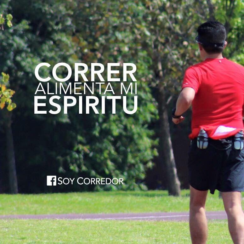 Correr alimenta mi espíritu