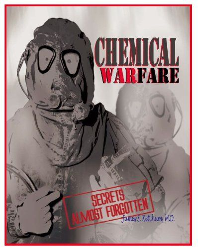 Chemical Warfare Secrets Almost Forgotten A Personal Story Of Medical Testing Of Army Volunteers Warfare Chemical War Photography