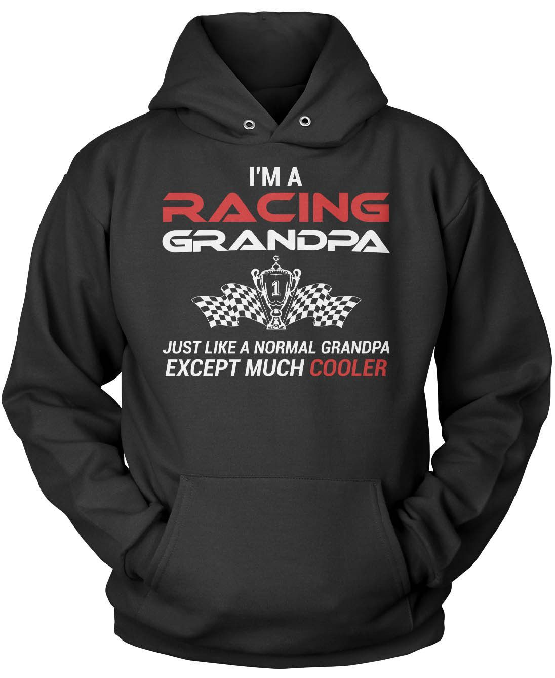 I'm a Racing Grandpa Except Much Cooler