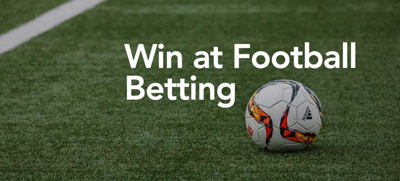 How To Win Football Betting Betting Strategies Casino Online In