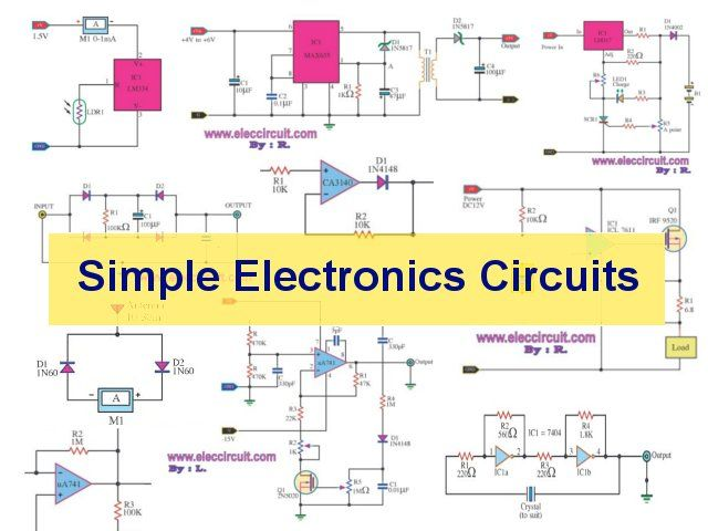 Simple electronic circuits for beginner Many circuits