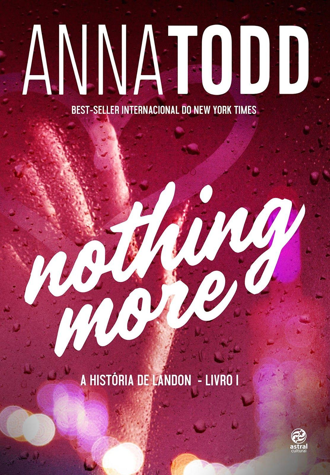 Divulgando A História De Landon De Anna Todd After Livro Recomendações De Livros Sinopse