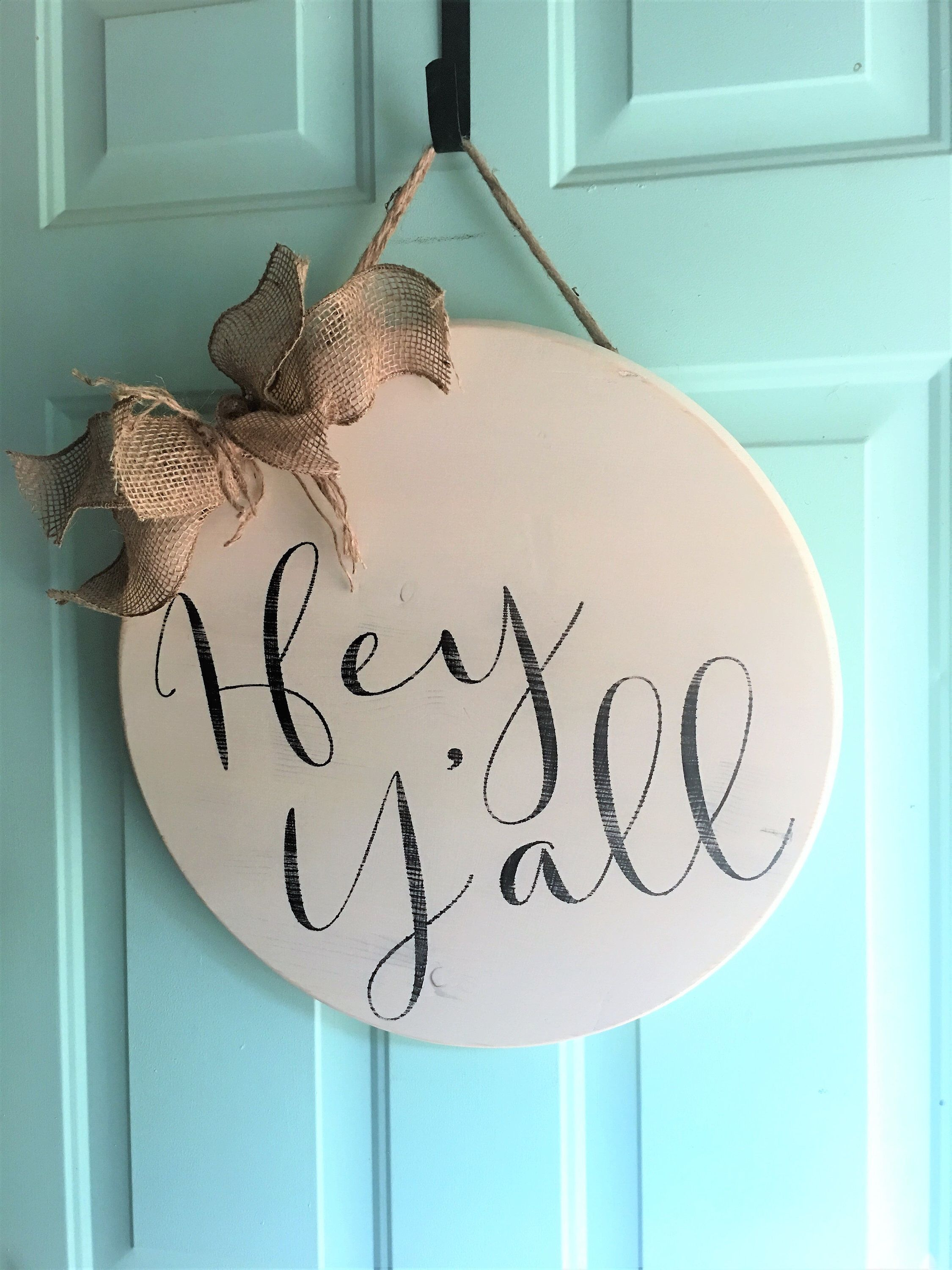 Excited To Share This Item From My Etsy Shop Hey Y All Door Hanger Round Welcome Sign Circle Hey Ya Round Wood Sign Wooden Welcome Signs Door Decorations