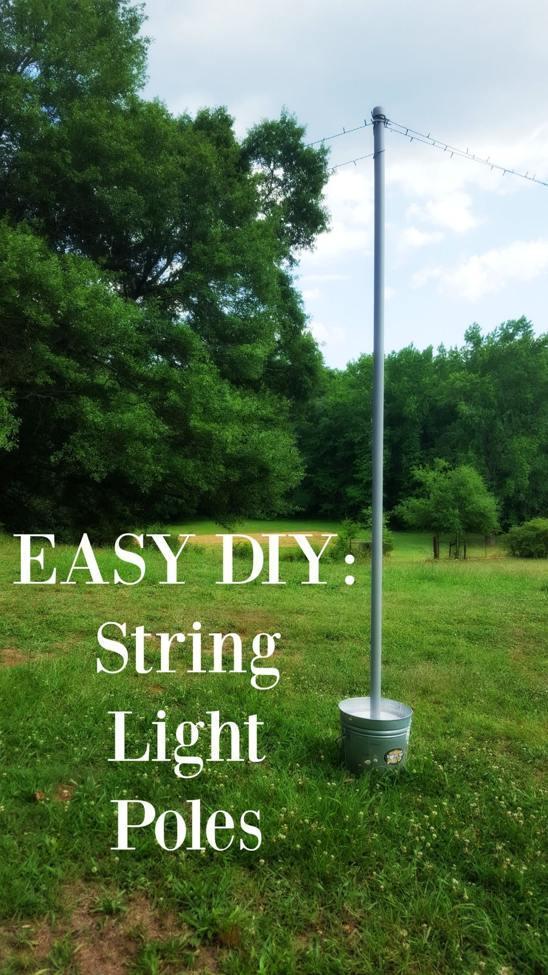 Diy string light poles in under one hour for less than for How to hang string lights on trees