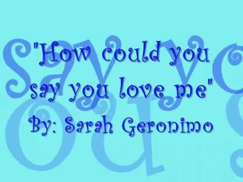 How Could You Say You Love Me With Lyrics Sarah Geronimo The
