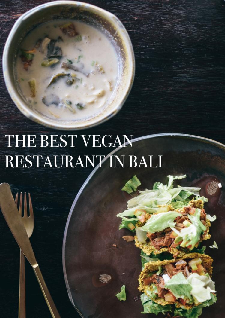 The Best Vegan Restaurant In Ubud Or Ever Life On Pine Best Vegan Restaurants Vegan Restaurants Vegan Guide