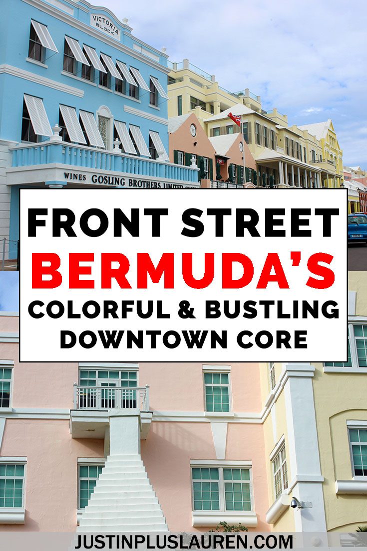 Discover Colorful Front Street In Bermuda The Island S Bustling Downtown Core Caribbean Travel Front Street Front Street Bermuda