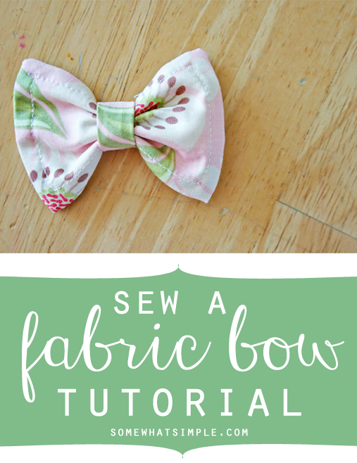 Fabric Hair Bow Tutorial - The Sewn Bow - Somewhat Simple