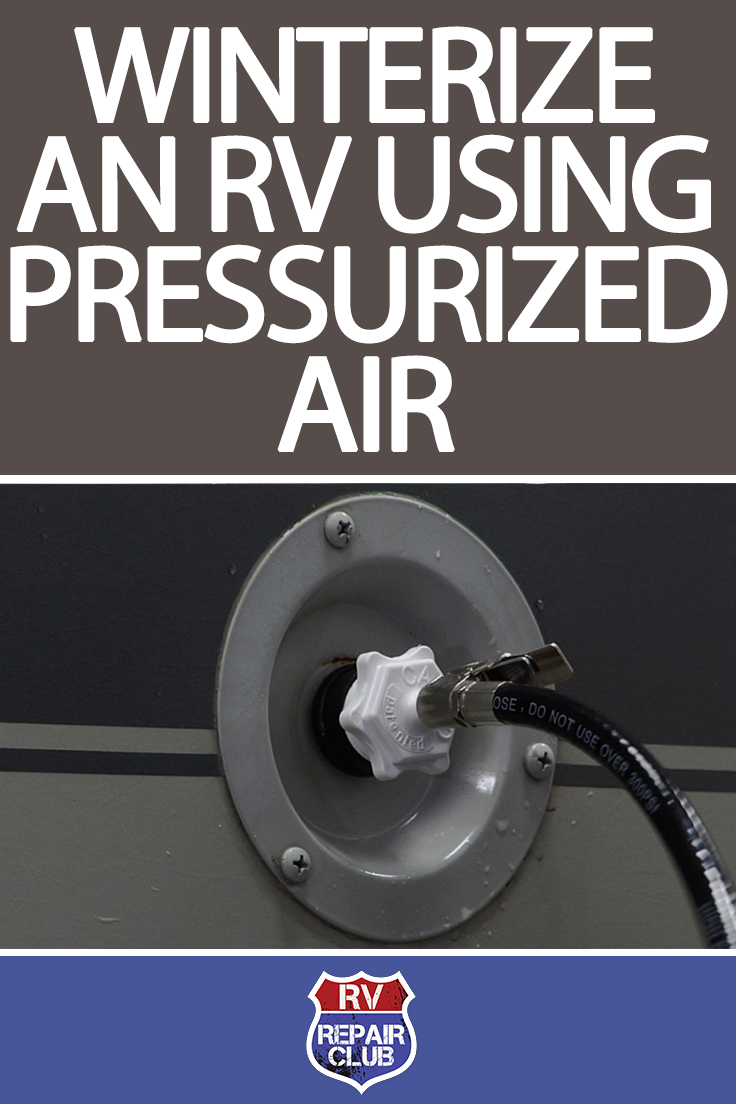 Learn How to Winterize an RV Using Pressurized Air