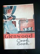 Glenwood Cookbook 1933 Vintage Recipes Glenwood Range Co.,