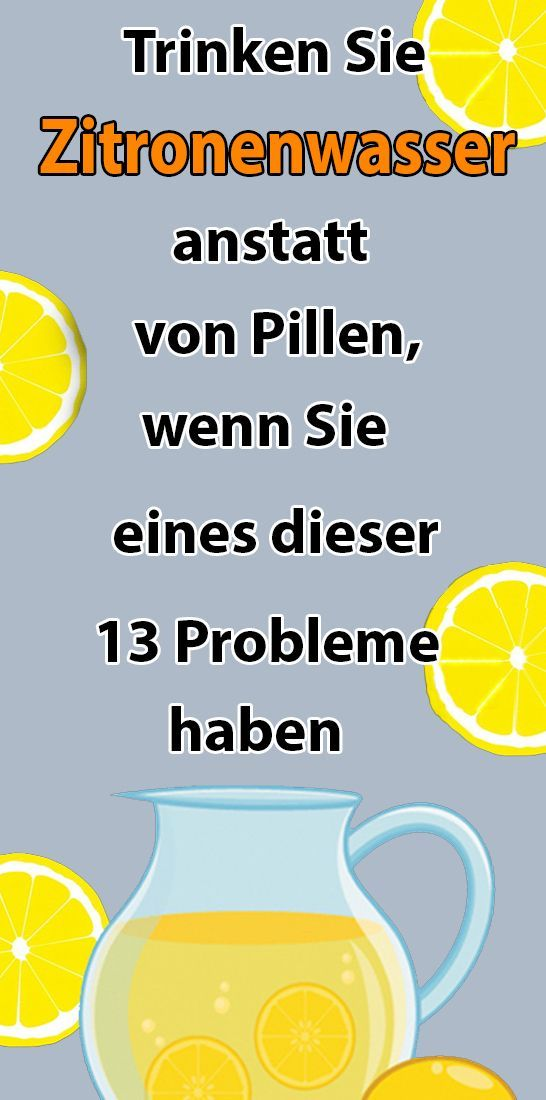 Lemon water instead of pills if you have any of these 13 problems  Gesundheit und fitness