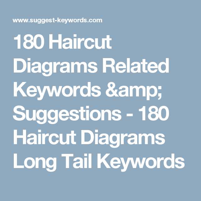 180 Haircut Diagrams Related Keywords  U0026 Suggestions