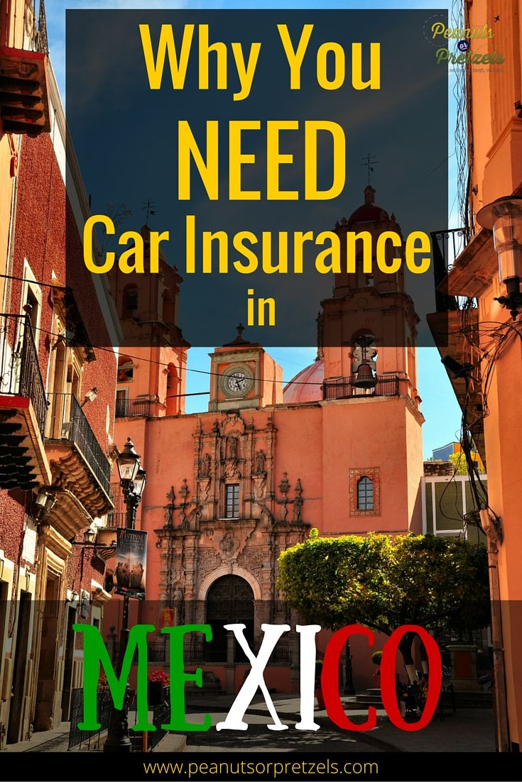 Why You Need Car Insurance for Mexico Peanuts or