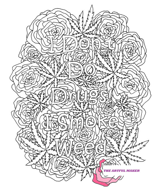 weed coloring pages I Don't Do Drugs, I Smoke Weed   Adult Coloring Page by The Artful  weed coloring pages