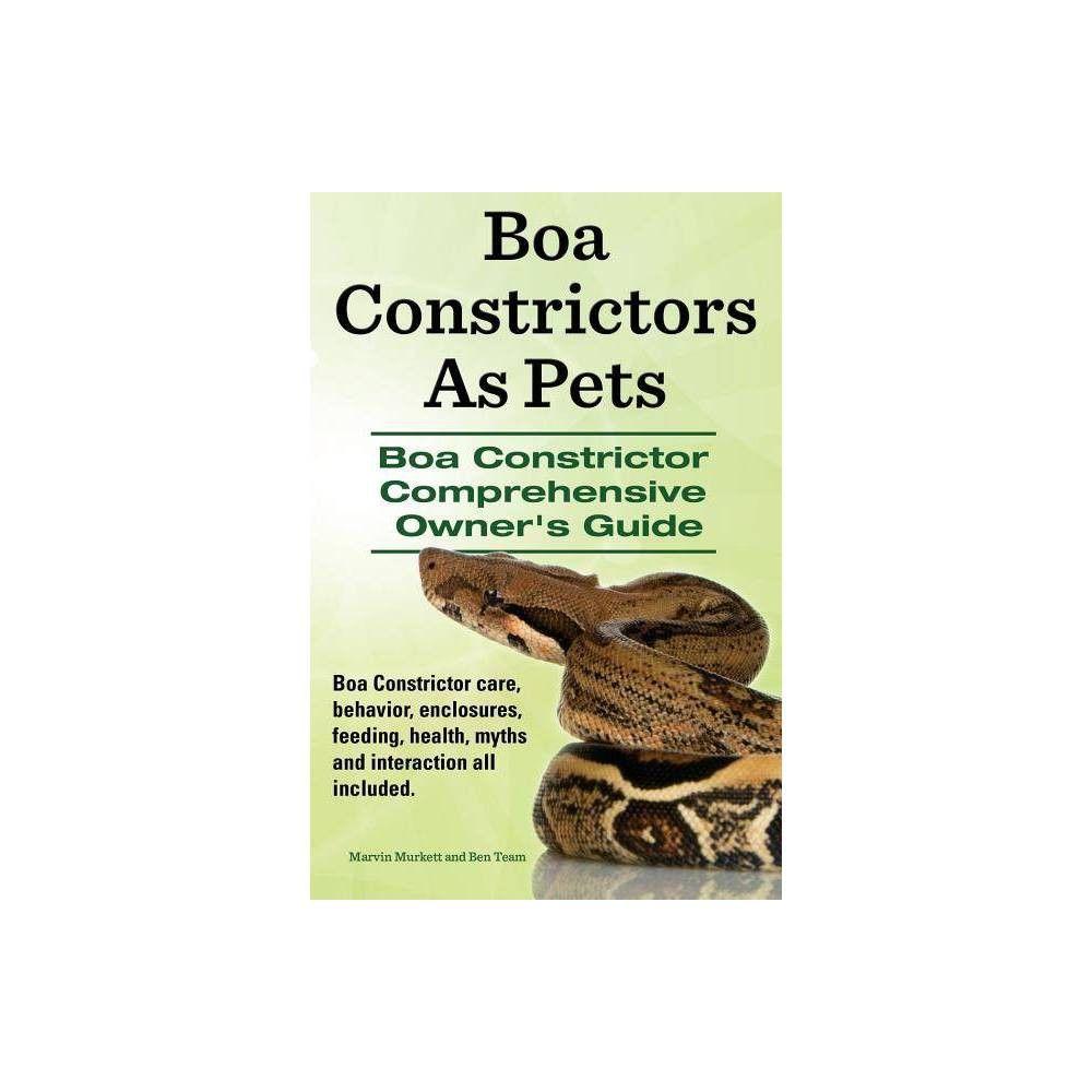 Boa constrictors as pets boa constrictor comprehensive