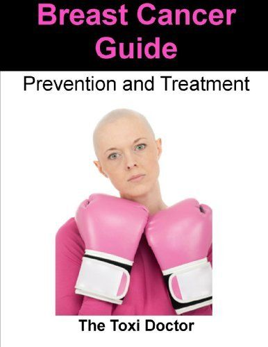 Breast Cancer Guide - Prevention and Treatment by Dr. Kaniappan Padmanaban. $3.29. 17 pages