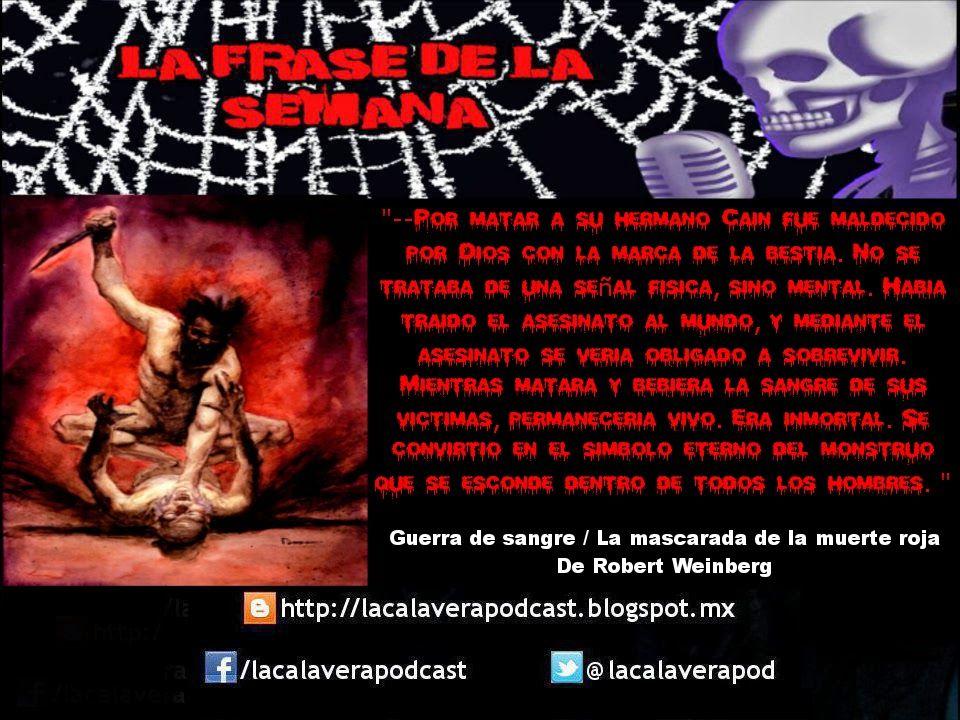 """La frase de la semana!!! Ahora de parte de la novela """"Guerra de Sangre / La mascarada de la muerte roja"""" de Robert Weinberg, basada en el famoso juego de rol de White Wolf """"Vampiro, la mascarada"""", novela ambientada en el universo conocido como """"Mundo de tinieblas"""""""