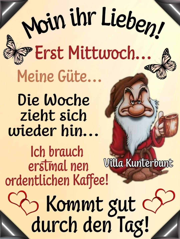 Pin Von Mary Hoskinson Auf German Weeks Lustige Guten Morgen Grusse Guten Morgen Lustig Guten Morgen Bilder Mittwoch