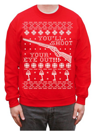 9fbf58059f6 You ll shoot your eye out! Ugly Holiday Sweater-style shirt themed after