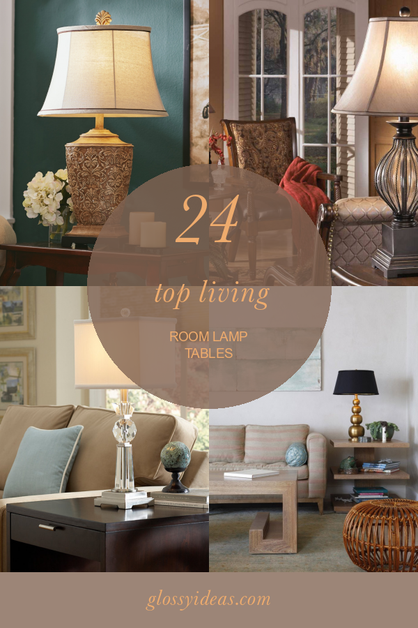 24 Top Living Room Lamp Tables In 2020 Table Lamps Living Room Lamps Living Room Living Room #small #living #room #lamps