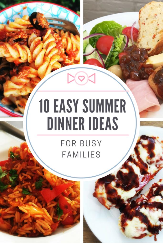 Ten Easy Summer Dinner Ideas For Busy Families