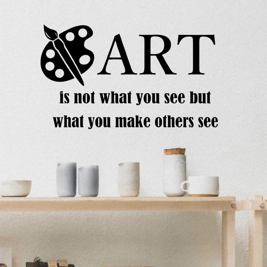 Wall Quotes Best Art Make Others See Decal  Vinyl Wall Lettering  Wall Quotes  Walls