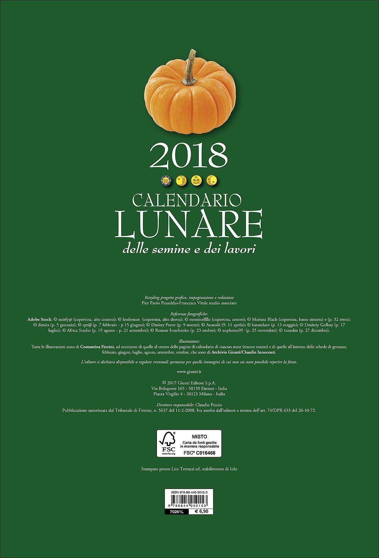 Calendario Lunare Dicembre 2017.Calendario Lunare Delle Semine E Dei Lavori 2018 Delle