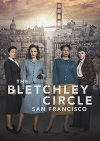 Сериал Код убийства: Сан-Франциско The Bletchley Circle ...
