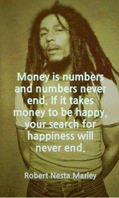 Wise words from Bob Marley