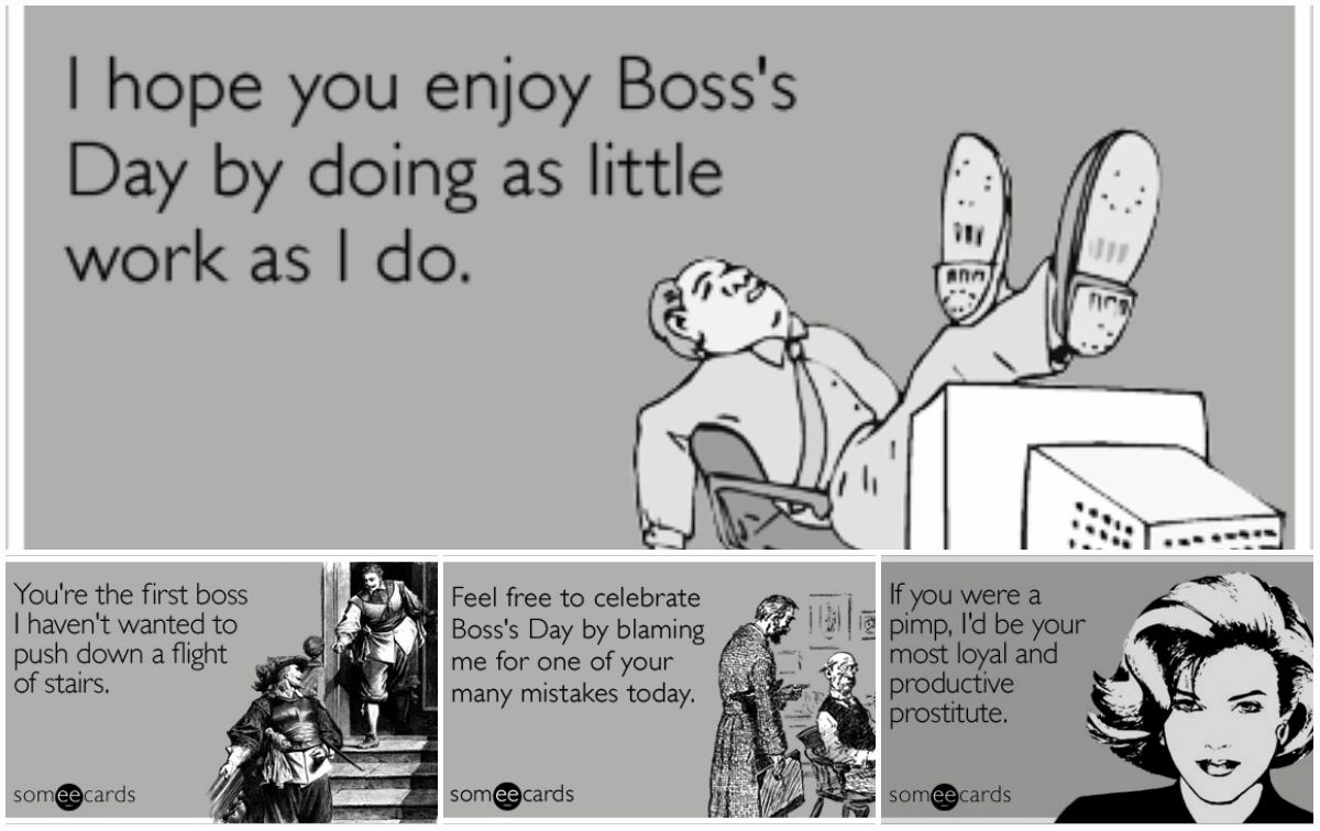 I Hope You Enjoy Boss S Day By Doing As Little Work As I Do Happy Bosses Day Images Boss Day Quotes Happy Boss S Day Quotes