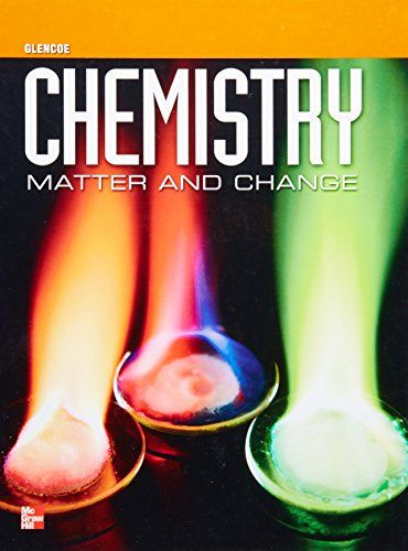 Glencoe Chemistry Matter And Change Chemistry Book Of Changes Mcgraw Hill Education