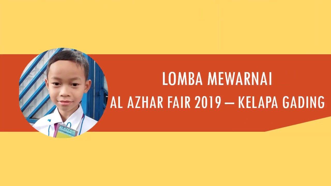 Lomba Mewarnai Al Azhar Fair 2019 Kelapa Gading Gading