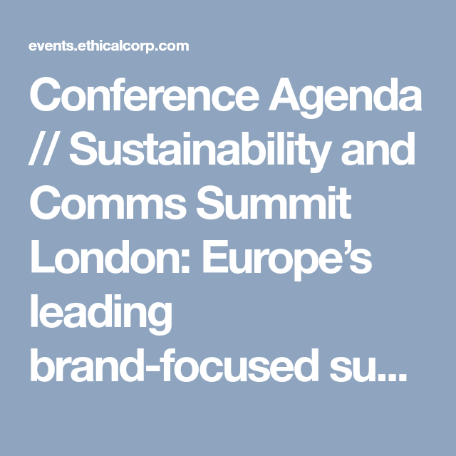 Conference Agenda  Sustainability And Comms Summit London