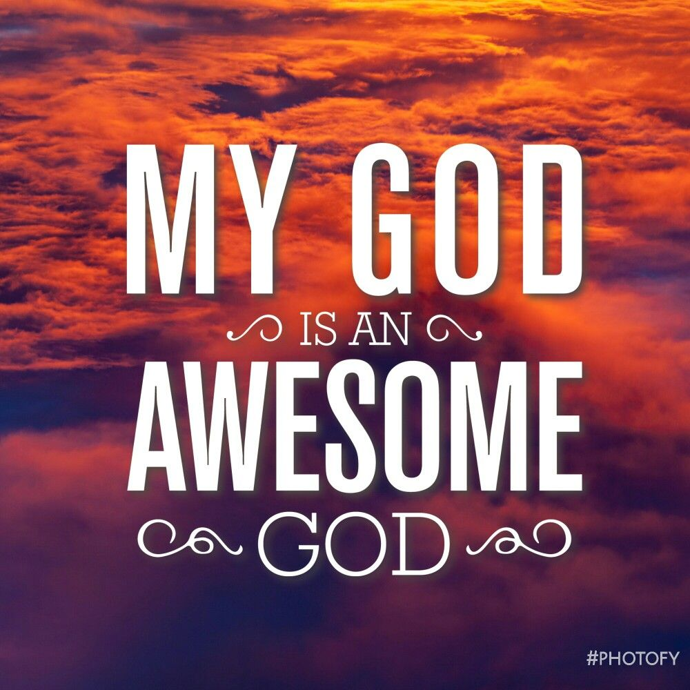 My God is awesome God 🙌 (made with #photofy) #God #Quotes #Life