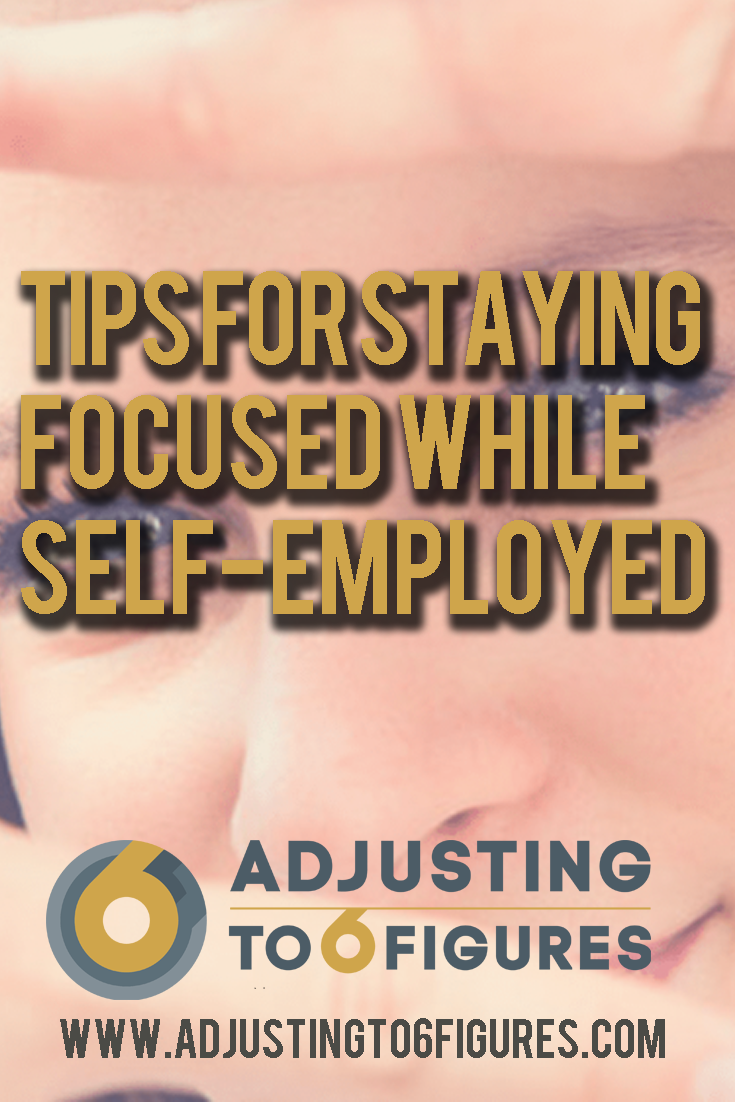Staying Focused While Self Employed 4 Tips For Independent Adjusters Business Networking Self Tips