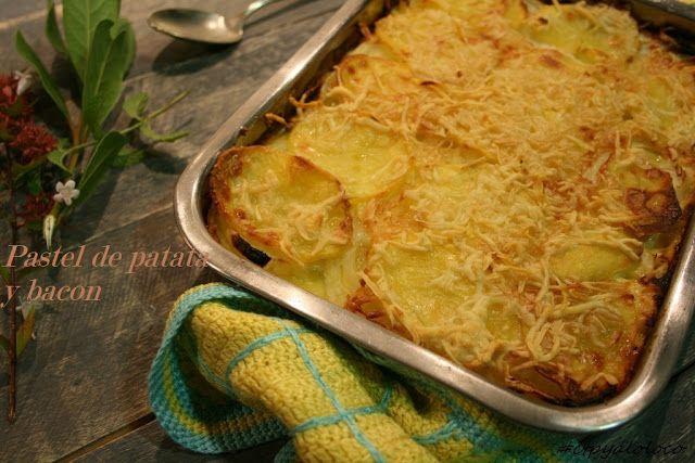 Con Tapas y a lo Loco: Pastel de patata y bacon