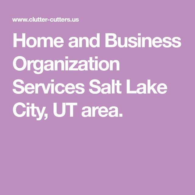 Salt Lake City Utah Homes: Home And Business Organization Services Salt Lake City, UT