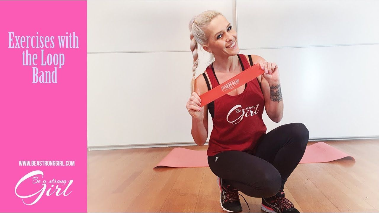 Easy Workout Exercises with the Loop Band. YouTube