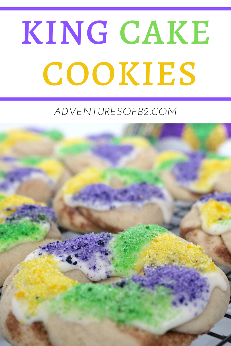 Mardi Gras King Cake Cookies Adventures Of B2 Recipe In 2020 Mardi Gras King Cake Yummy Food Dessert Mardi Gras Desserts
