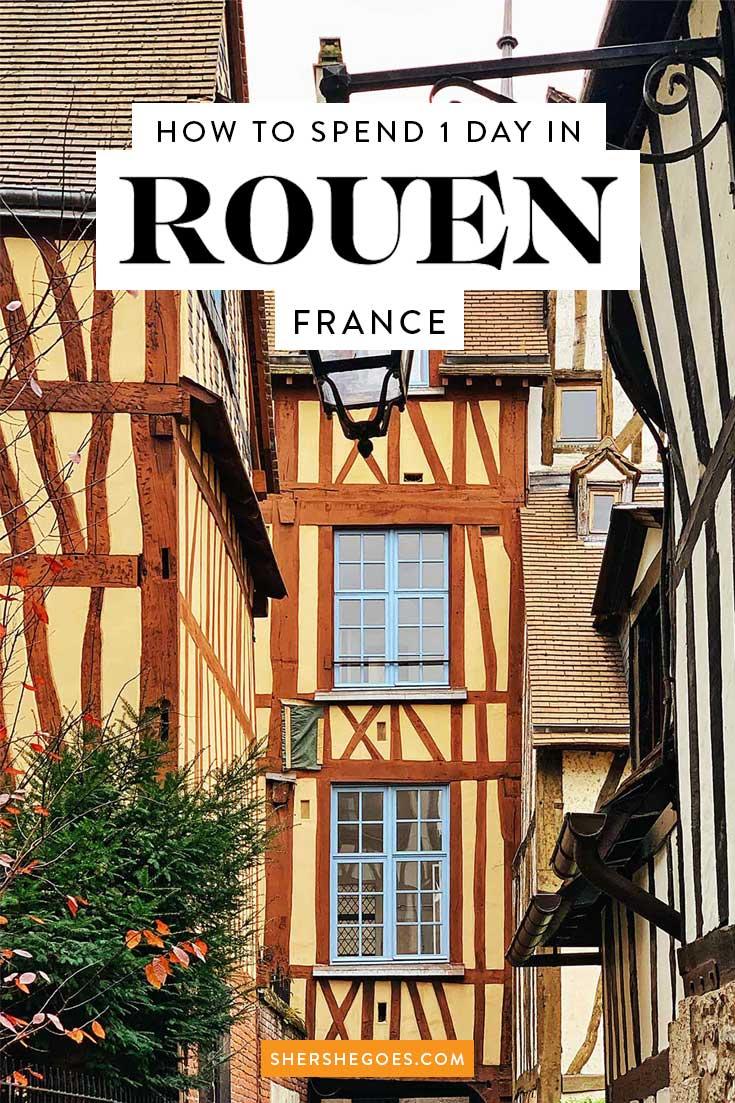 Exploring Rouen France Normandy S Medieval Jewel Rouen France France Travel France Travel Guide