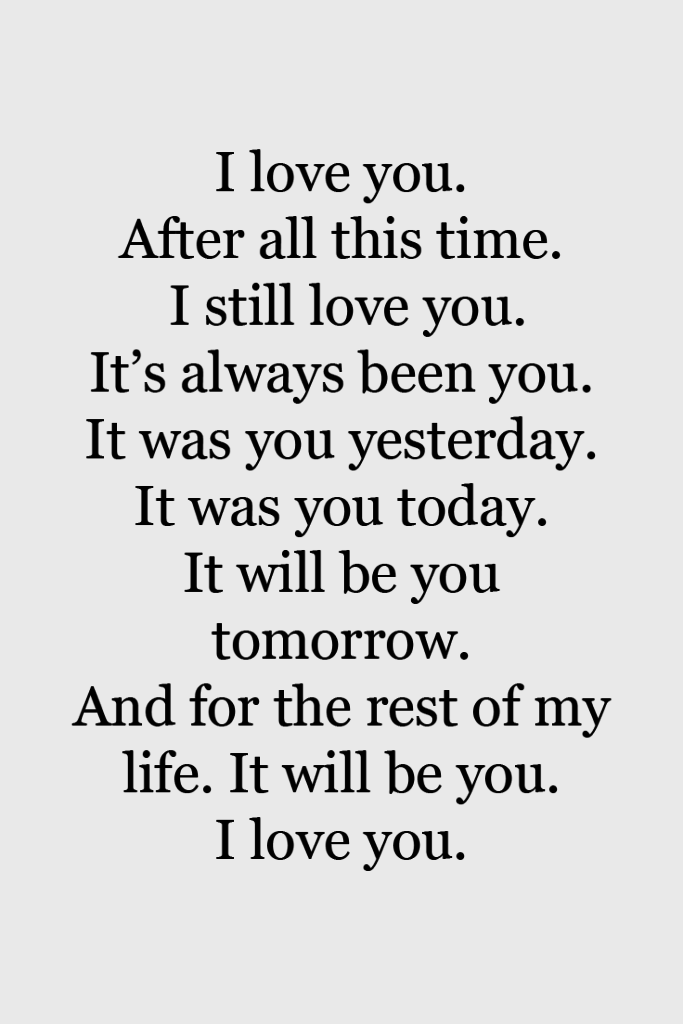 i love you idézetek Top 40+ I Love You Quotes to Make Your Life More Romantic