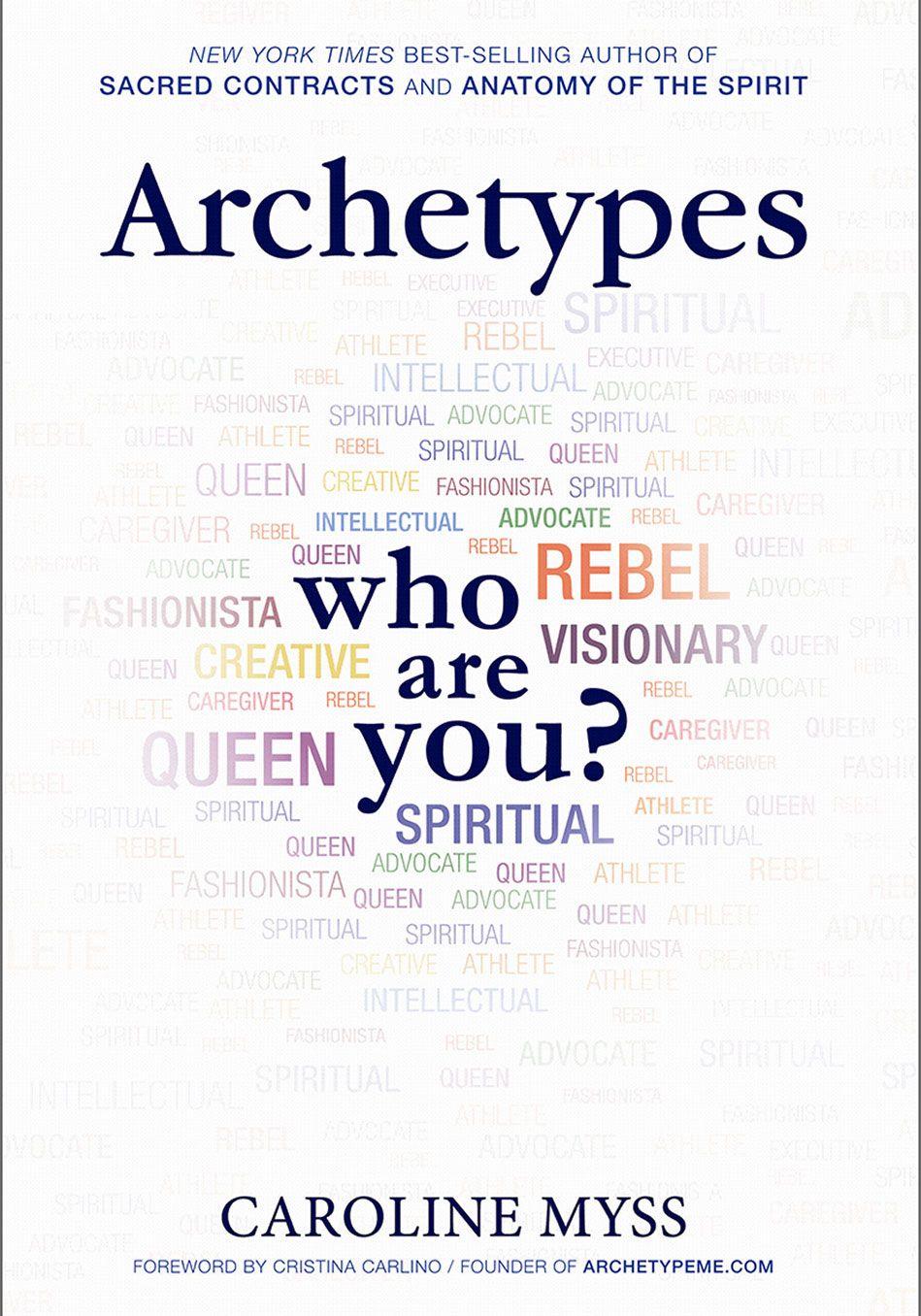 Book Excerpt: Archetypes by Caroline Myss | Books, Book nerd and Authors