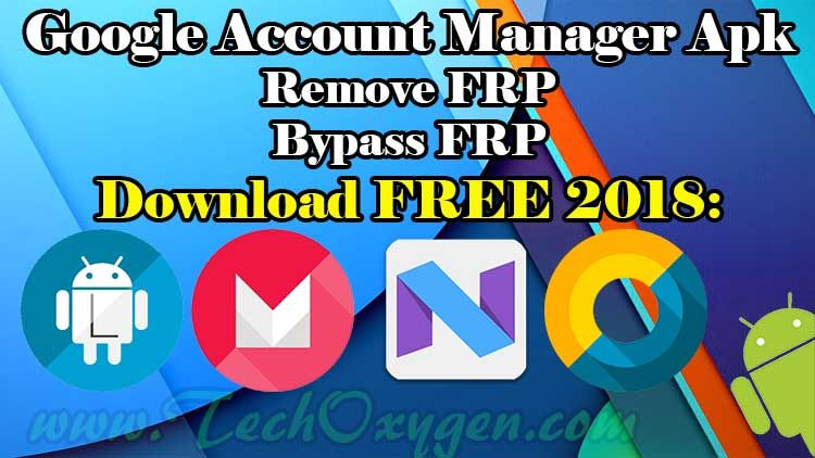 Google Account Manager Apk Download 5 1 1 6 0 1 7 1 1 All 4