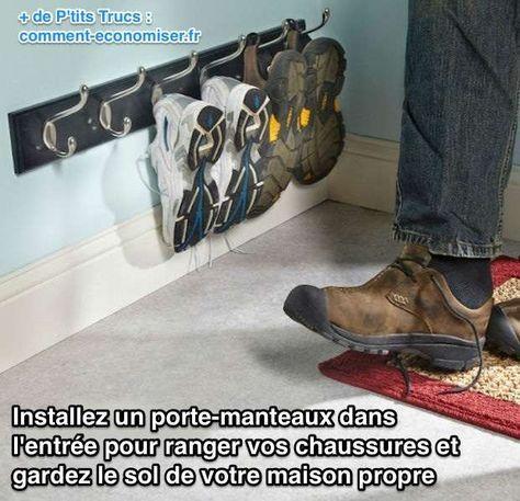 Installez un Portemanteau dans lEntrée Pour Ranger vos Chaussures.