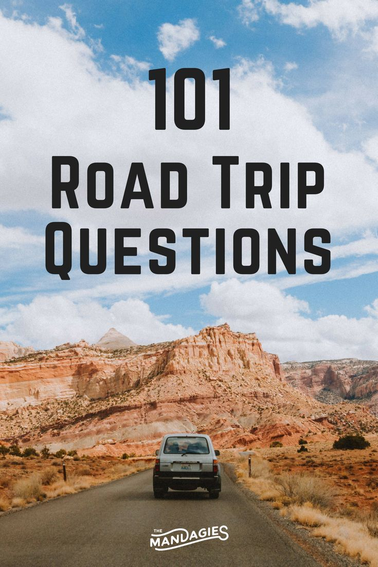 101 Fun and Random Road Trip Questions To Uncover Your ...