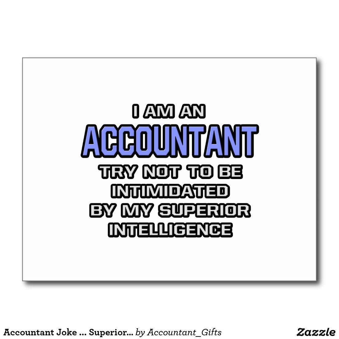 ac53653278f Accountant Joke ... Superior Intelligence Postcard