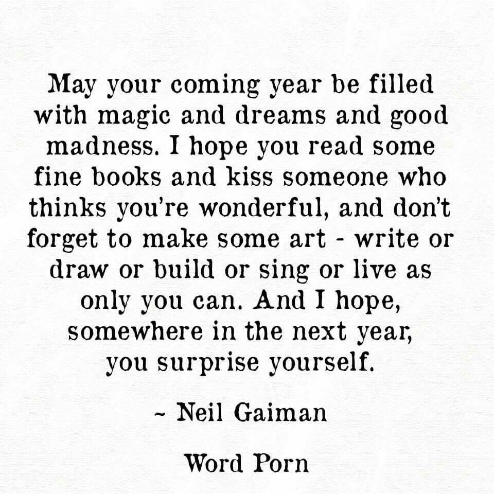 May your coming year be filled with magic and dreams and good ...