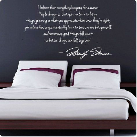 Marilyn Monroe Wall Decals: I Believe That Everything Happens For A Reason.  People Change